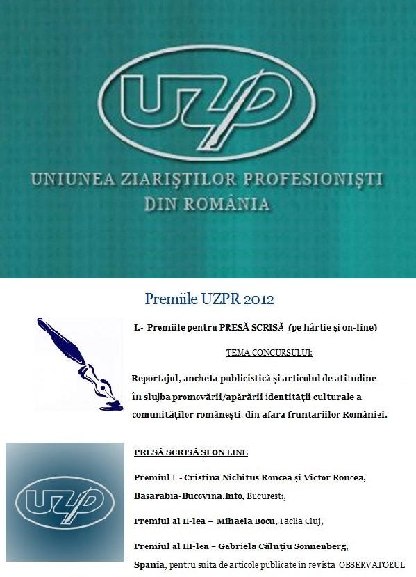 Premiile Uniunii Ziaristilor Profesionisti din Romania UZP 2012 Cristina Nichitus Roncea si Victor Roncea pentru Transnistria si Basarabia-Bucovina.Info