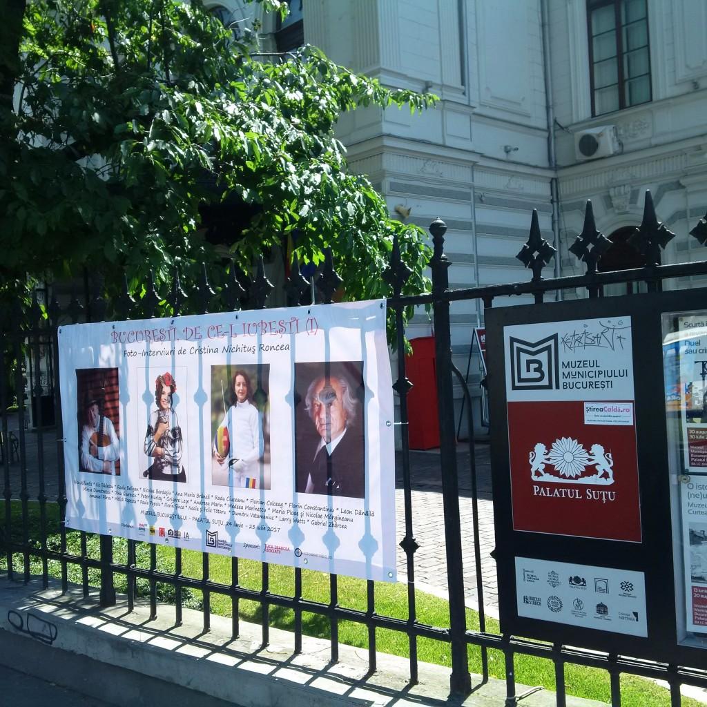 1 Bucuresti, de ce il iubesti - Expozitie de Fotografie Cristina Nichitus Roncea - Muzeul Municipiului Bucuresti - Palatul Sutu - Iunie - August 2017