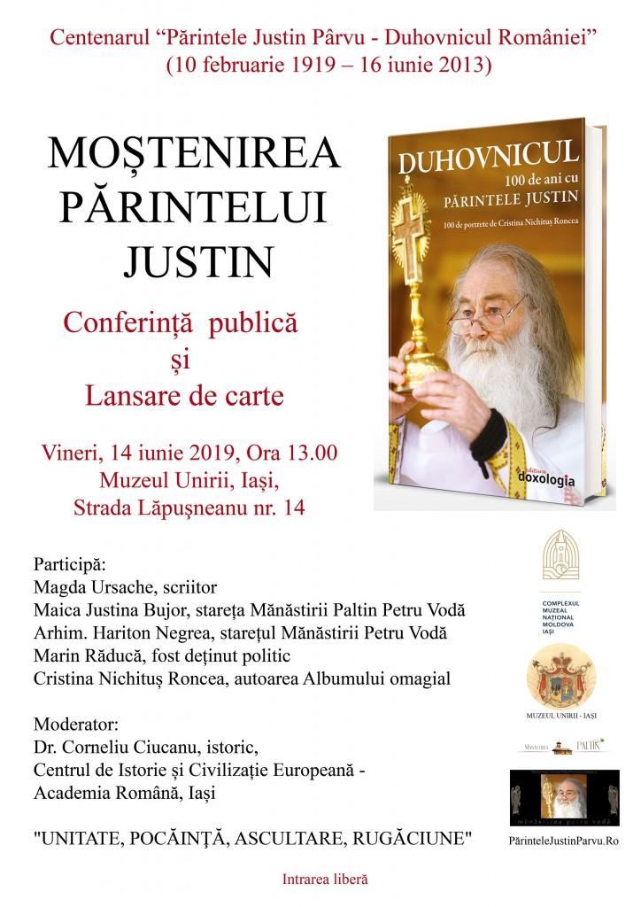 Afis Parintele Justin Parvu Duhovnicul Conferinta P Hariton M Justina M Raduca M Ursache Cristina Nichitus Roncea Iasi 2019